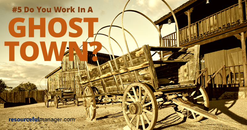 Work in a ghost town