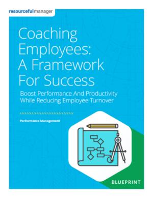 Coaching Employees: A Framework For Success