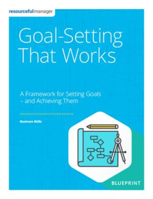 Goal-Setting That Works