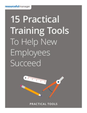 15 Practical Training Tools To Help New Employees Succeed