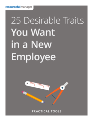 25 Desirable Traits You Want in a New Employee