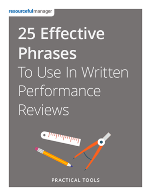 25 Effective Phrasesto Use in Written Performance Reviews