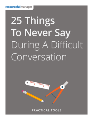 25 Things to Never Say in a Difficult Conversation