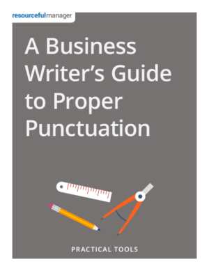 Cover: ABusiness Writer's Guide to Proper Punctuation