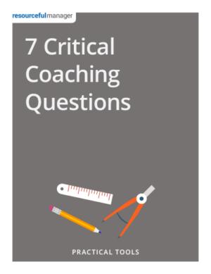 7 Critical Coaching Questions