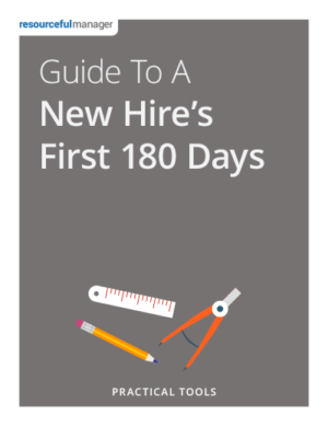 Guide To A New Hire's First 180 Days