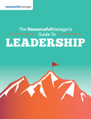 The ResourcefulManager's Guide To Leadership