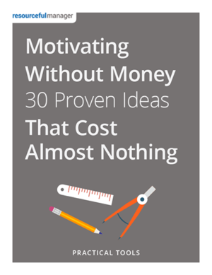 Motivating Without Money:30 Proven Ideas That Cost Almost Nothing