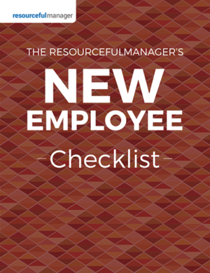 The ResourcefulManager's New Employee Checklist