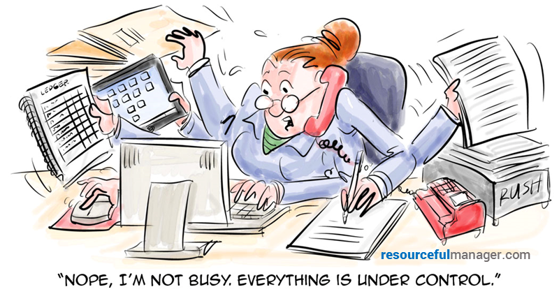 Too Busy To Delegate